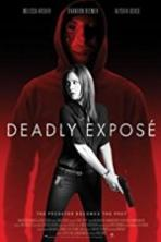 Deadly Expose Full Movie Watch Online Free