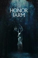 The Honor Farm Full Movie Watch Online Free