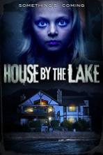 House by the Lake Full Movie Watch Online Free