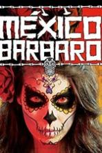 Barbarous Mexico Full Movie Watch Online Free