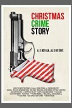 Christmas Crime Story Full Movie Watch Online Free