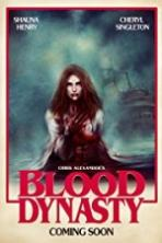 Blood Dynasty Full Movie Watch Online Free