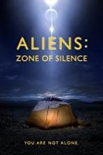 Aliens Zone of Silence Full Movie Watch Online Free
