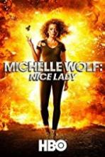 Michelle Wolf Nice Lady (2017)
