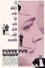 I Love You Daddy (2018)