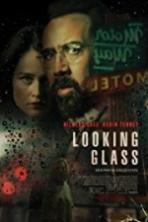 Looking Glass ( 2017 )