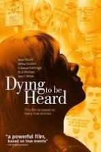 Dying to Be Heard (2013)