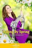 A Ring by Spring (2014)
