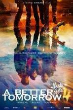A Better Tomorrow 4 (2018)