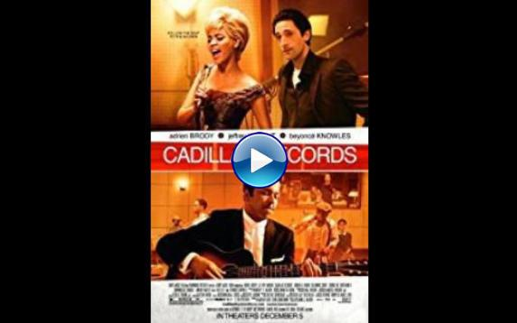 Watch Cadillac Records (2008) Full Movie Online Free