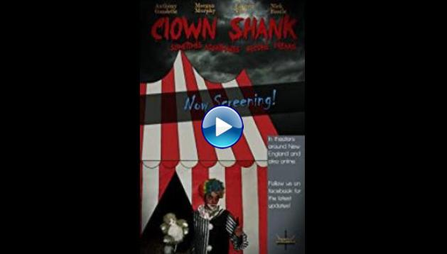 Clown Shank (2014)