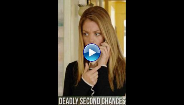 Deadly Second Chances (2020)