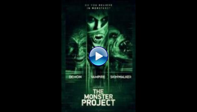 The Monster Project Stream