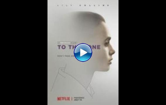 To the Bone (2017)