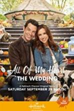 All of My Heart: The Wedding (2018)