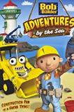 Bob the Builder: Adventures by the Sea (2012)