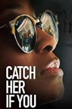 Catch Her if You Can (2020)