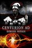 Centurion AD: Demons Within (2017)