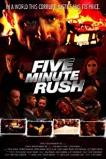 Five Minute Rush (2017)