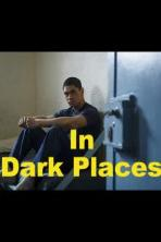 In Dark Places (2018)