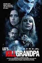 Let's Kill Grandpa (2017)