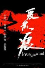 Love as the Wind (2019)