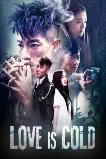 Love Is Cold (2018)