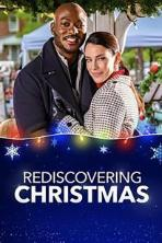 Rediscovering Christmas (2019)