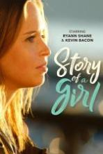 Watch Story of a Girl (2017) Full Movie Online Free