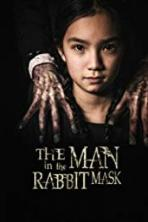 The Man in the Rabbit Mask (2017)