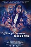 When a Woman Loves a Man (2019)